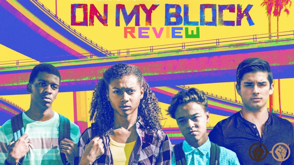 On My Block' – A Glimpse at Growing Up in Inner City LA